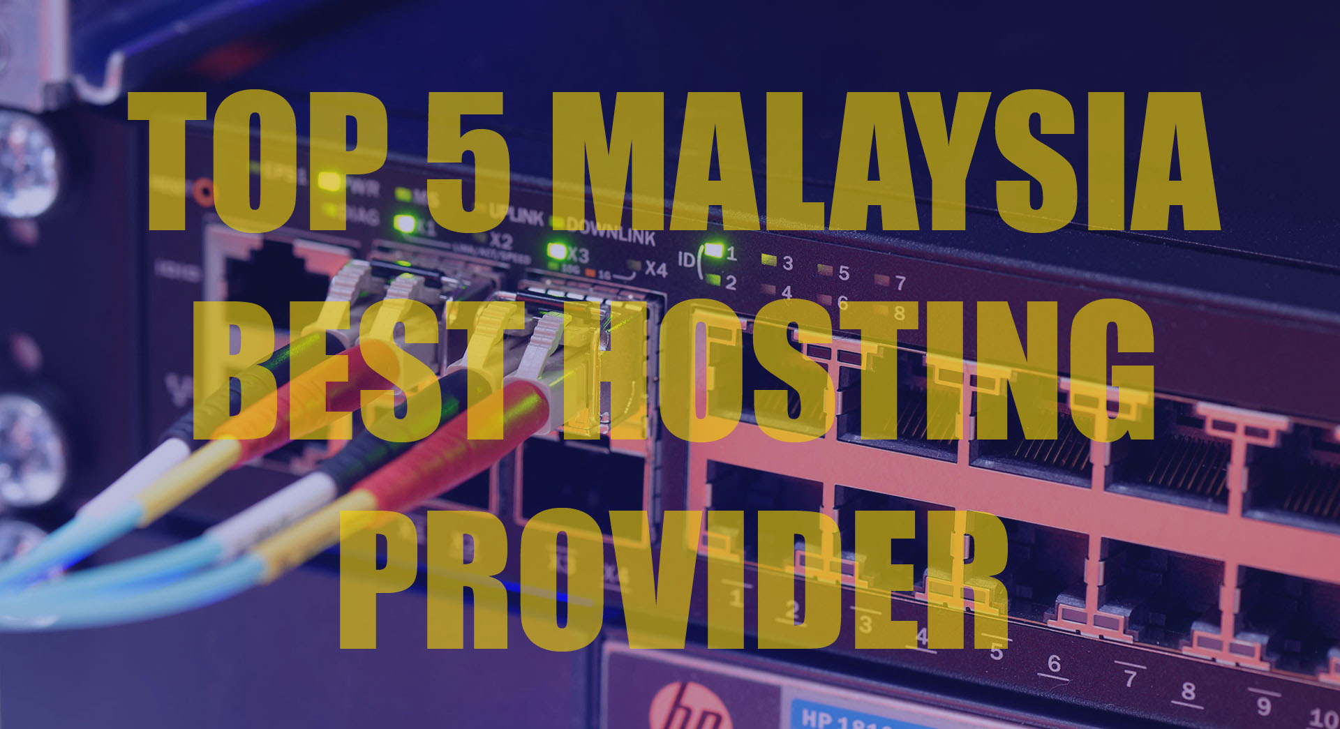 The Best Top 5 Malaysia Web Hosting Provider For Personal & Business
