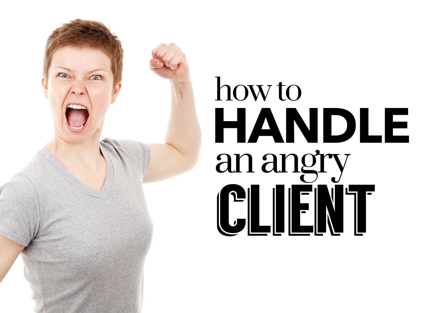 how-to-handle-an-angry-client