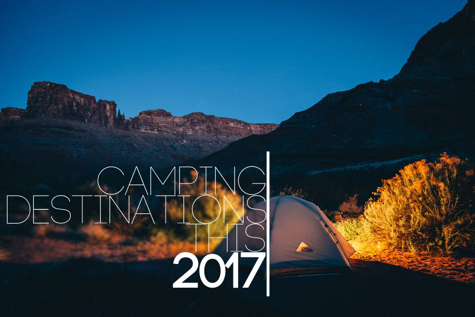 7 Best Camping Destinations This 2017