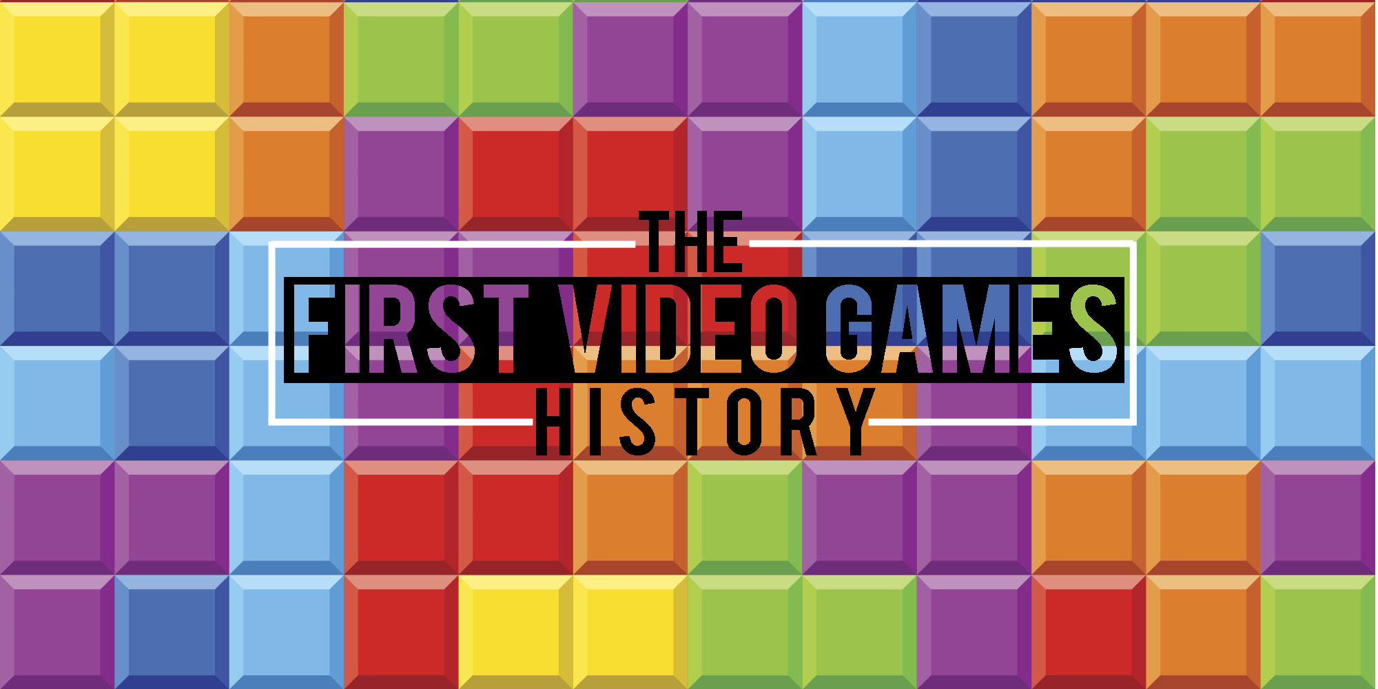 The First Video Games in History