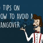 5 Tips on How To Avoid a Hangover